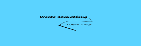 create-something-march-2017